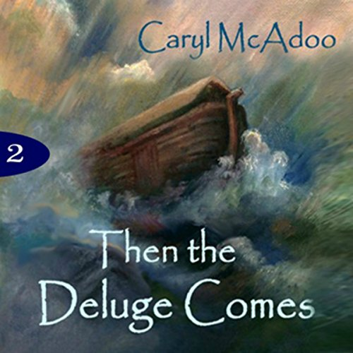 Then the Deluge Comes audiobook cover art