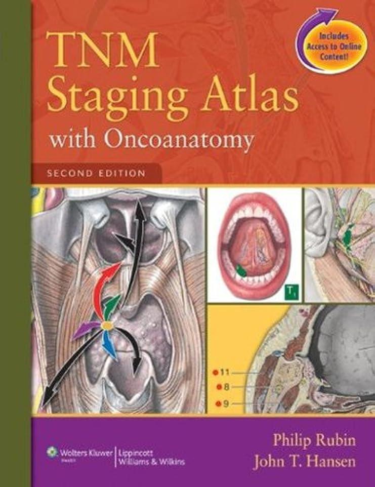 太陽愛照らすTNM Staging Atlas with Oncoanatomy (English Edition)