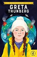 The Extraordinary Life of Greta Thunberg (Extraordinary Lives)