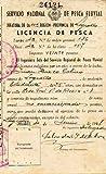 Documento: LICENCIA DE PESCA, expedida por la Jefatura de la Región-Provincia de Logroño.