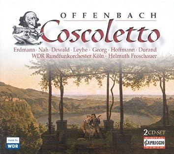 Offenbach, J.: Coscoletto, Ou Le Lazzarone [Opera]