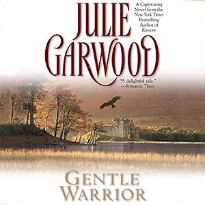 Gentle Warrior By Julie Garwood EBOOK - FZd Free Download