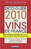 Dico-Guide 2010 des vins de France
