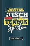 Kalender Bester Tischtennis Spieler: Tischtennis Tischtennisball Tischtennisspieler Jahreskalender I Tisch Tennis Geschenk 2021