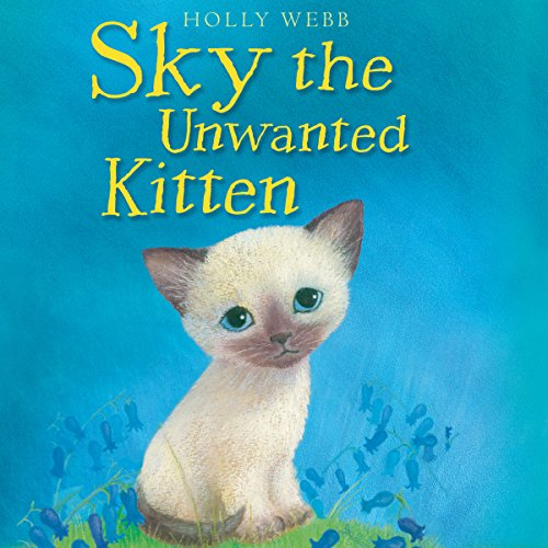 Sky the Unwanted Kitten audiobook cover art