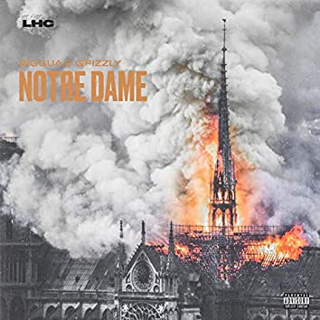 Notre Dame (feat. BigGua & Grizzly)