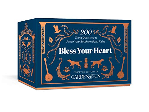 Compare Textbook Prices for Bless Your Heart: 200 Trivia Questions to Prove Your Southern Know-How  ISBN 9781984826084 by Editors of Garden & Gun