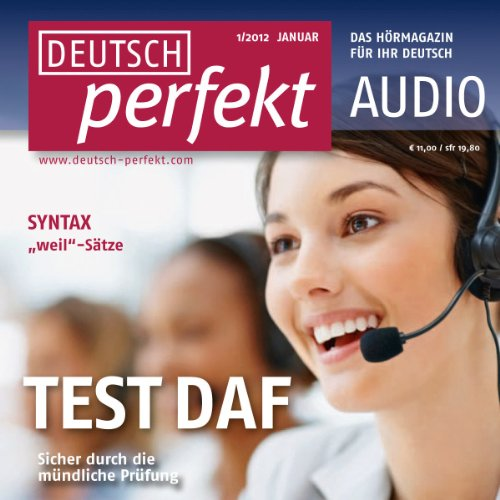 Deutsch perfekt Audio - TestDaF, Mündlicher Ausdruck. 1/2012 audiobook cover art