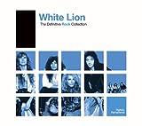 Definitive Rock: White Lion