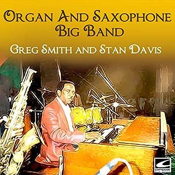 Organ And Saxophone Big Band