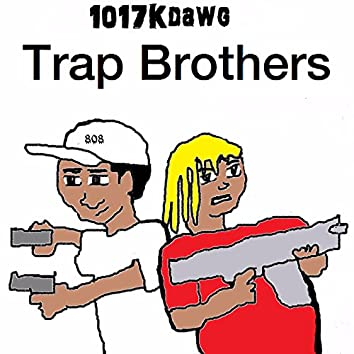 Trap Brothers