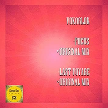 Focus / Last Voyage