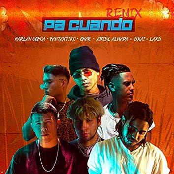 Pa Cuando (Remix)