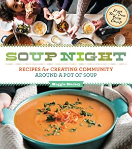 Soup night recipes for creating community around a pot of soup