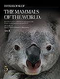 Handbook of the Mammals of the World. Vol.5: Monotremes and Marsupials - Don E. Wilson