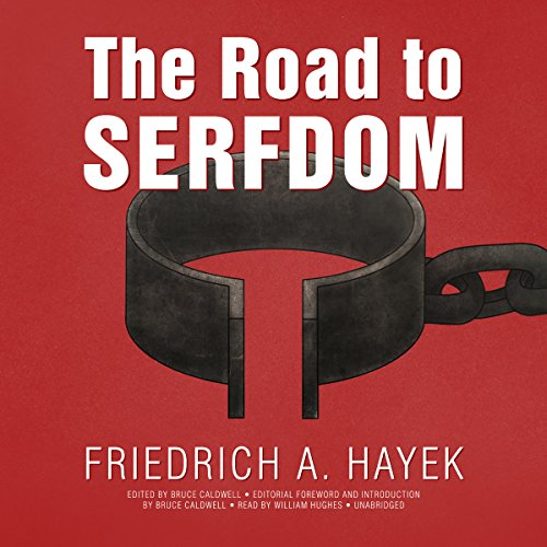 The Road to Serfdom, the Definitive Edition audiobook cover art