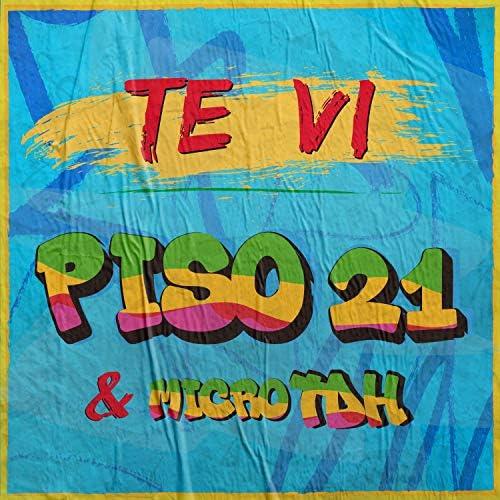 Piso 21 & Micro TDH