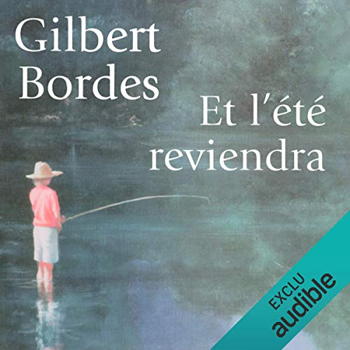 Et l'été reviendra audiobook cover art