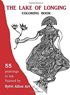 The lake of Longing - Coloring Book: Abstract ink painting