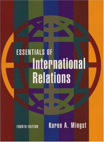 Essentials of International Relations (Fourth Edition) ...