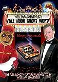 William Shatner's - Full Moon Fright Night