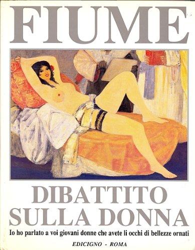 Salvatore Fiume. Dibattito sulla donna