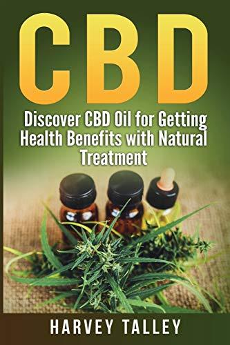 CBD: Discover CBD Oil for Getting Health...