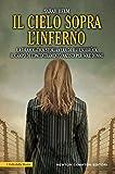 Il cielo sopra l'inferno (eNewton Saggistica) (Italian Edition)