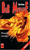 Bob Morane, numéro 61 - Demonia Maxima