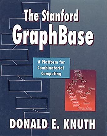 The Stanford GraphBase: A Platform for Combinatorial Computing by Donald E. Knuth (1993-11-30)