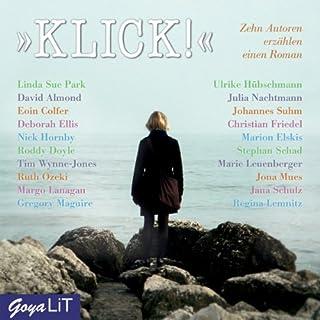 Klick! Zehn Autoren erzählen einen Roman Titelbild