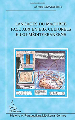 Langages du Maghreb face aux enjeux culturels euro méditerranéens