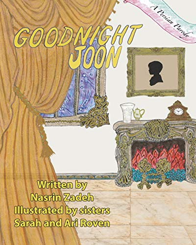 Compare Textbook Prices for Goodnight Joon: A Persian Parody Goodnight Baby  ISBN 9780578813257 by Zadeh, Nisreen,Zadeh, Nasrin,Roven, Sarah,Roven, Ari