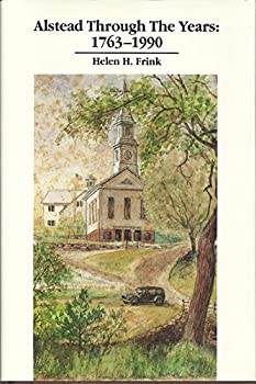 Hardcover ALSTEAD THROUGH THE YEARS: 1763-1990 - Alstead, New Hampshire Book