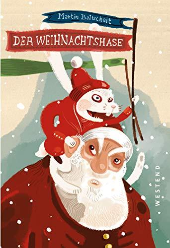 Der Weihnachtshase: Oder Die letzte Fahrt vom Weihnachtsmann