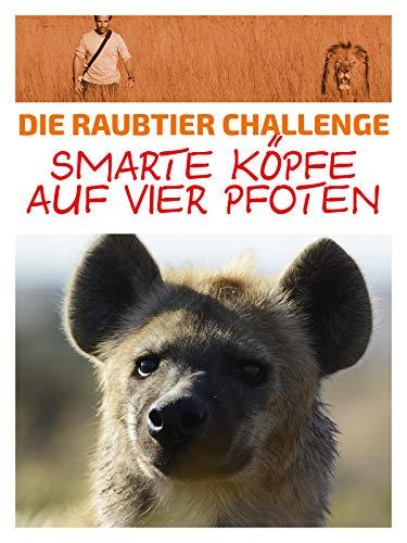 Die Raubtier Challenge - Smarte Köpfe auf vier Pfoten