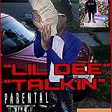 Talkin' Lil Dee x Bfn Nell [Explicit]