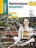 Les Nouveaux Cahiers - MATHEMATIQUES - CAP Groupement C by Denise Laurent (2016-04-13) - Foucher - 13/04/2016