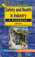 Safety and Health in Industry.