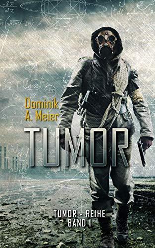 Tumor (Tumor-Reihe 1)