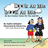 Look At Me Look At Me: An Eye Contact Game For You and Me