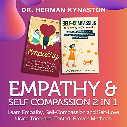 Empathy & Self Compassion: 2 in 1  By  cover art