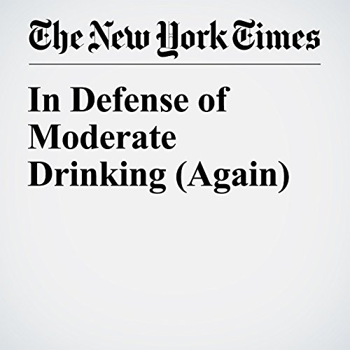 In Defense of Moderate Drinking (Again) audiobook cover art