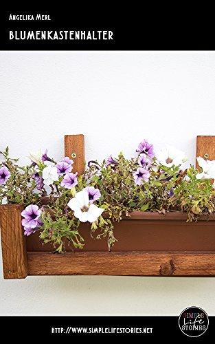 Bastelanleitung Blumenkastenhalter