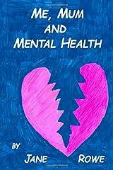 Me, Mum and Mental Health Paperback