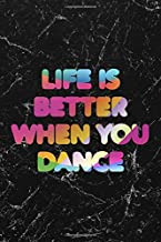 Life Is Better When You Dance #1: Cool Marble Dancer Journal Notebook to write in 6x9