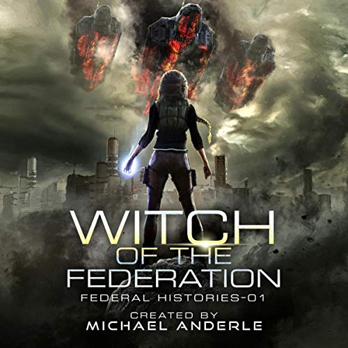 Witch of the Federation I Audiobook By Michael Anderle cover art