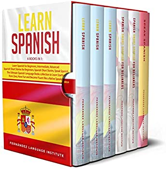 Learn Spanish: 6 books in 1 Kindle Edition