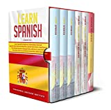 Learn Spanish: 6 books in 1: The Ultimate Spanish Language Books collection to Learn Starting from Zero, Have Fun and Become Fluent like a Native Speaker (English Edition)