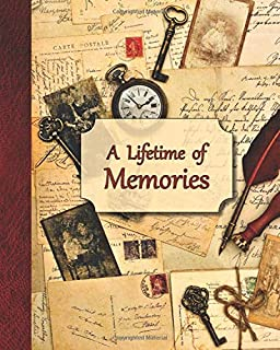 A Lifetime of Memories: A guided journal for your Grandma, Grandpa or parent to record their memories and life experiences (Gift for grandparents and parents)
